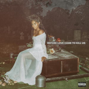 JESSIE REYEZ – «BEFORE LOVE CAME TO KILL US».